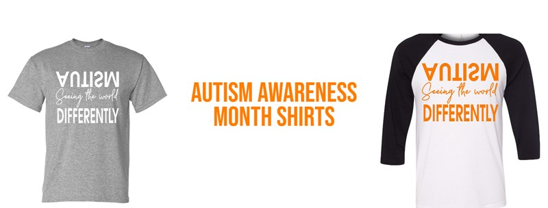 "Autism awareness  shirts. gray t-shirt with white letters that read "" Autism seeing the world differently.""  The other shirt is a white baseball tee with black sleeves and orange letters that read ""Autism seeing the world differently."""
