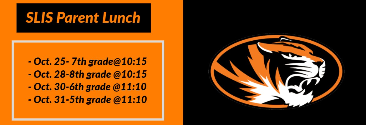 SLIS Parent Lunch Schedule, dates, times and grades listed and Springfield Tiger logo.